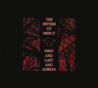 The Sisters Of Mercy The Sisters Of Mercy. First And Last And Always the three sisters