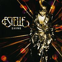 Estelle. Shine