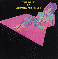 Арета Фрэнклин Aretha Franklin. The Best Of Aretha Franklin арета фрэнклин aretha franklin sings the great diva classics lp