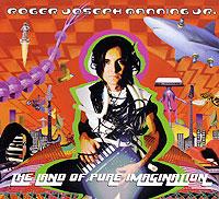 Roger Joseph Manning Jr. The Land Of Pure Imagination
