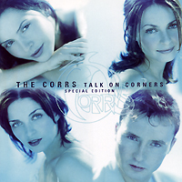 The Corrs The Corrs. Talk on Corners. Special Edition cd the corrs best of