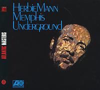 Рой Эйрс,Ларри Кориелл,Херби Манн Herbie Mann. Memphis Underground manfred mann s earth band manfred mann s earth band watch lp