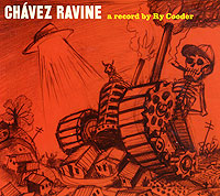Ry Cooder. Chavez Ravine