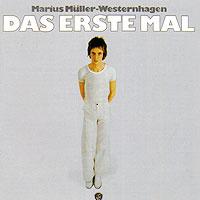 Marius Mueller-Westernhagen. Das Erste Mal