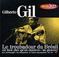 Gilberto Gil. Les Incontournables gilberto gil bandadois
