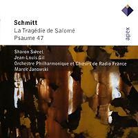 Marek Janowski. Schmitt. La Tragedie De Salome / Psaume 47