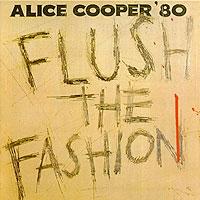 Элис Купер Alice Cooper. Flush The Fashion элис купер alice cooper theatre of death live at hammersmith 2009 cd dvd