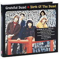 The Grateful Dead Grateful Dead. Birth Of The Dead (2 CD) the grateful dead grateful dead the best of the grateful dead 2 lp