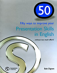 50 Ways to Improve Your Presentation Skills in English 50 ways to improve your business english without too much effort