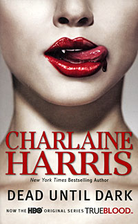 Dead Until Dark charlaine harris dead until dark