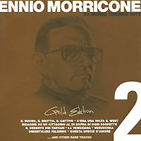 Ennio Morricone. Gold Edition. Vol. 2