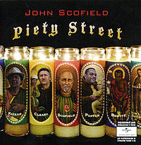 John Scofield.  Piety Street ООО