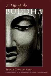 A Life of the Buddha (Shambhala Classics) the buddha in the attic