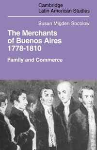 Merchants of Buenos Aires 1778-1810: Family and Commerce (Cambridge Latin American Studies) декорации на дверь legend of jin merchants 002