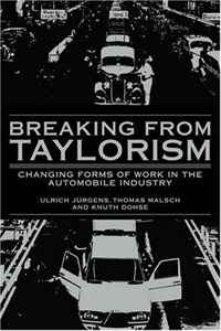 Breaking from Taylorism: Changing Forms of Work in the Automobile Industry the world aluminum industry in a changing energy e ra
