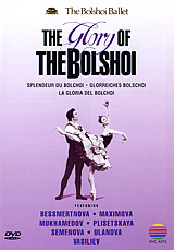 The Bolshoi Ballet: The Glory Of The Bolshoi bolshoi confidential