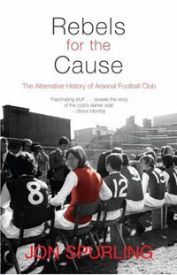 Rebels for the Cause: The Alternative History of Arsenal Football Club creating alternative history the online poetic responses to 9 11