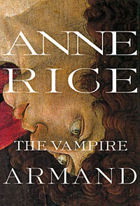 The Vampire Armand the painter of battles a novel