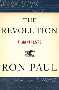 The Revolution: A Manifesto paul volcker a senseless panic how washington failed america