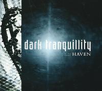 Dark Tranquillity Dark Tranquillity. Haven. 20 Years Anniversary Edition gala universal 11362