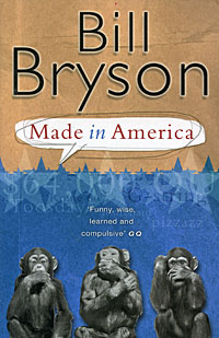 Made in America bryson b made in america an informal history of american english