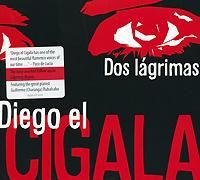 Diego El Cigala. Dos Lagrimas