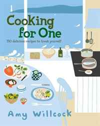 Cooking for One: 150 Delicious Recipes to Treat Yourself everyday italian 125 simple and delicious recipes