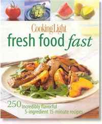 Cooking Light Fresh Food Fast: 250 Incredibly Flavorful 5-Ingredient 15-Minute Recipes margit mikk sokk traditional estonian cooking