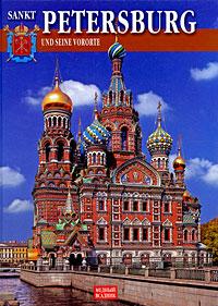 Sankt Petersburg und seine Vororte санкт петербург 1703 1917