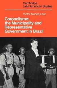 Coronelismo: The Municipality and Representative Government in Brazil (Cambridge Latin American Studies) посудомоечная машина встраиваемая beko dis28020