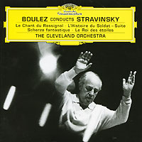 Пьер Булез,The Cleveland Orchestra & Chorus,Гарет Морелл,The Cleveland Orchestra Pierre Boulez. Stravinsky. Le Chant Du Rossignol / L'histoire Du Soldat игорь стравинский igor stravinsky czech philharmonic orchestra conductor karel ancerl le sacre du printemps the rite of spring lp