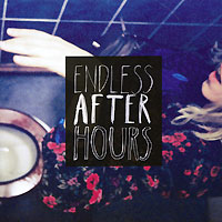 Endless After Hours