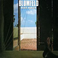 Blumfeld. Neuer Morgen