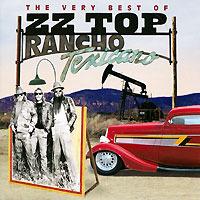 ZZ Top ZZ Top. The Very Best Of: Rancho Texicano (2 CD) zz top zz top afterburner eliminator 2 cd