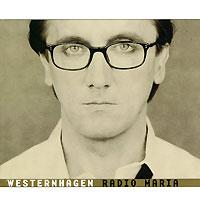 Westernhagen. Radio Maria