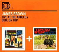 James Brown.  Live At The Apollo / Soul On Top (2 CD) Universal International Music B.V.,ООО