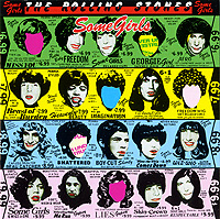 The Rolling Stones. Some Girls