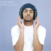 Craig David. Born To Do It