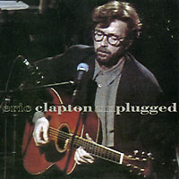 Eric Clapton. Unplugged