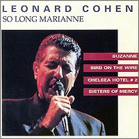 Леонард Коэн Leonard Cohen. So Long Marianne leonard cohen leonard cohen dear heather 180 gr