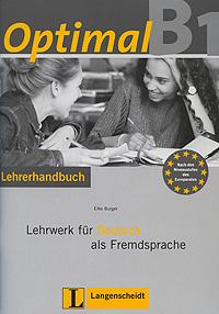 Optimal B1: Lehrwerk fur Deutsch als Fremdsprache: Lehrerhandbuch (+ CD-ROM) sicher b1 lehrerhandbuch