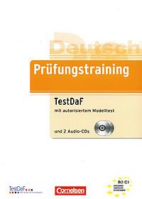 Prufungstraining TestDaF mit autorisiertem Modelltest (+ 2 CD) стоимость