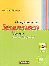Sequenzen: Ubungsgrammatik Deutsch als Fremdsprache (+ CD) horen und sprechen a2 2 cd