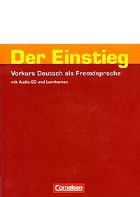 Der Einstieg: Vorkurs Deutsch als Fremdsprache (+ CD) optimalb1 lehrwerk fur deutsch als fremdsprache arbeitsbuch cd rom