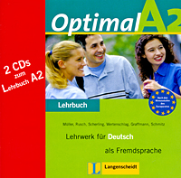 Optimal A2: Lehrwerk fur Deutsch als Fremdsprache: Lehrbuch (аудиокурс на 2 CD) ziel b2 deutsch als fremdsprache niveau b2 1 band 1 lection 1 8 аудиокурс на cd rom
