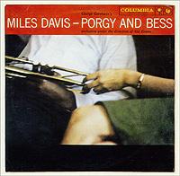 Майлз Дэвис Miles Davis. Porgy And Bess
