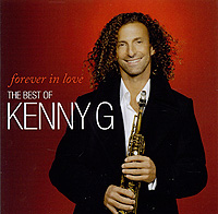 Кенни Джи Kenny G. Forever In Love. The Best Of Kenny G