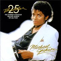 Michael Jackson.  Thriller.  25th Anniversary Edition SONY BMG,Epic