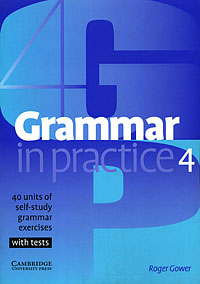 Grammar in Practice 4 essential grammar in use a self study reference and practice book for elementary learners