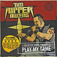 Тим Оуэнс Tim Ripper Owens. Play My Game tim buckley my fleeting house